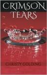 Crimson Tears - Christy Golding