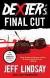 Dexter's Final Cut[DEXTERS FINAL CUT][Paperback] - JeffLindsay