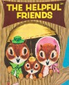 The Helpful Friends - Crosby Bonsall, George Bonsall