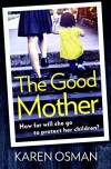 The Good Mother - Karen Osman