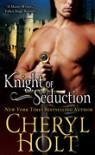 Knight of Seduction - Cheryl Holt