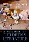 The Oxford Handbook of Children's Literature (Oxford Handbooks) -