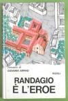 Randagio è l'eroe - Giovanni Arpino