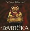 The Grandmother (Babicka) - Božena Němcová