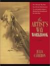 The Artist's Way Workbook - Julia Cameron