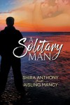 A Solitary Man - Aisling Mancy, Shira Anthony