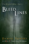 Bleed Lines (WeirDskinS - The Woods Hollow, #1) - Daniel Towers