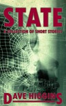 State: A Collection of Short Stories (Bespoke Imaginings Book 2) - Dave Higgins
