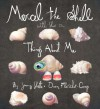 Marcel the Shell With Shoes On: Things About Me - Jenny Slate, Dean Fleischer-Camp