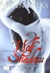 Wolf Shadow 01: Verlockende Gefahr - Eileen Wilks, Antje Görnig