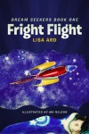 Fright Flight  - Lisa Ard, Majida Nelson
