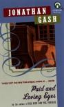 Paid and Loving Eyes (Lovejoy Mystery) - Jonathan Gash