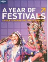 A Year of Festivals - Lonely Planet