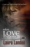 When Love is Enough - Laura Landon
