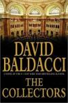 The Collectors (Camel Club, #2) - David Baldacci