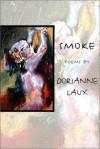 Smoke - Dorianne Laux
