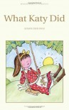 What Katy Did (Wordsworth Children's Classics) (Wordsworth Collection) - Susan Coolidge