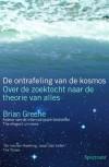 De ontrafeling van de kosmos: over de zoektocht naar de theorie van alles - Brian Greene