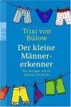 Der kleine Männererkenner - Trixi von Bülow