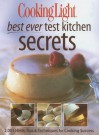 Cooking Light Best Ever Test Kitchen Secrets -