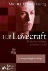 H. P. Lovecraft: Przeciw światu, przeciw życiu - Jacek Giszczak, Stephen King