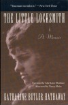 The Little Locksmith - Katharine Butler Hathaway, Alix Kates Shulman