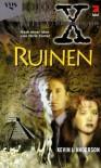 Akte X, Die unheimlichen Fälle des FBI, Ruinen - Chris Carter;Kevin J. Anderson