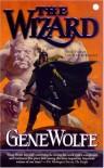The Wizard - Gene Wolfe
