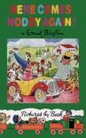 Here Comes Noddy Again! (Noddy Classic Library) - Enid. Blyton