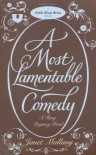 A Most Lamentable Comedy - Janet Mullany