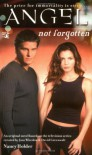 Not Forgotten - Joss Whedon, Nancy Holder