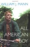 All American Boy - William J. Mann