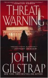 Threat Warning - John Gilstrap