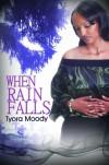 When Rain Falls (Victory Gospel Series #1) - Tyora Moody
