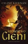 Królestwo cieni - Celine Kiernan
