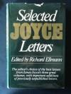 Joyce: Selected Letters - James Joyce
