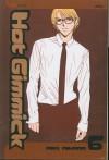 Hot Gimmick, Volume 6 (Hot Gimmick (Pb)) - Miki Aihara