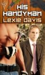 His Handyman - Lexie Davis