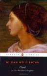 Clotel: Or, the President's Daughter (Penguin Classics) - William Wells Brown