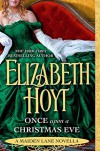 Once Upon a Christmas Eve - Elizabeth Hoyt