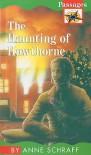 The Haunting of Hawthorne - Anne Schraff