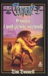 Conan i podziemie niewoli - Tim Donnell