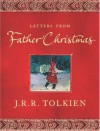 By J.R.R. Tolkien - Letters from Father Christmas[ LETTERS FROM FATHER CHRISTMAS ] By Tolkien, J. R. R. ( Author )Nov-15-2004 Paperback (12.2.2003) - J.R.R. Tolkien