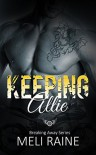 Keeping Allie - Meli Raine