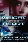 Weight of the Heart (Bruna Husky Book 2) - Lilit Zekulin Thwaites, Rosa Montero