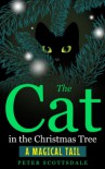 The Cat in the Christmas Tree - Peter Scottsdale
