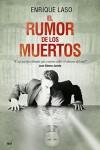 El rumor de los muertos (Spanish Edition) - Enrique Laso