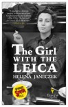 The Girl with the Leica - Ann Goldstein, Helena Janeczek