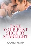 Take Your Best Shot by Starlight - Yolande Kleinn