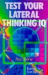 Test Your Lateral Thinking IQ - Paul Sloane
